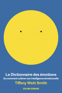 Dictionnaire_des_emotions__T._Watt-Smith__ed._Zulma__2019.jpg